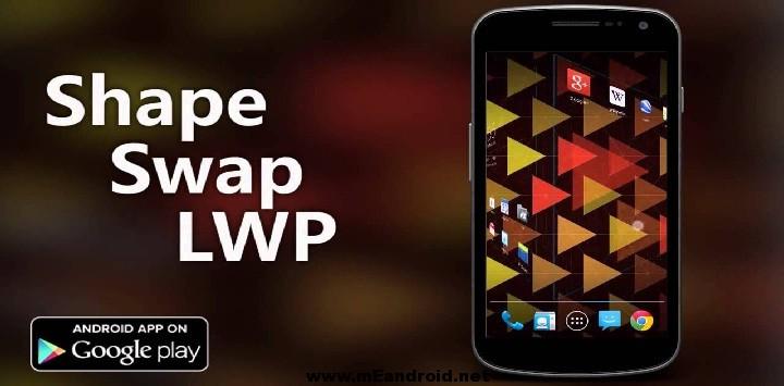 Shape Swap افضل 10 ثيمات اندرويد  متحركه بمميزات رائعه