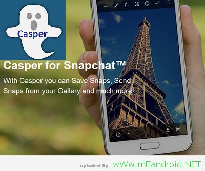 Save photos and videos تحميل تطبيق كاسبر  Casper 1.5.6.4 APK اخر اصدار 2017