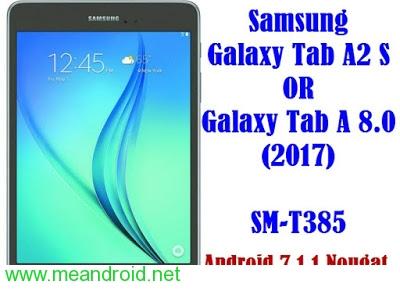 تركيب روم اندرويد 7.0 نوجا الرسمي لجهاز Samsung Galaxy Tab A2 S SM-T385
