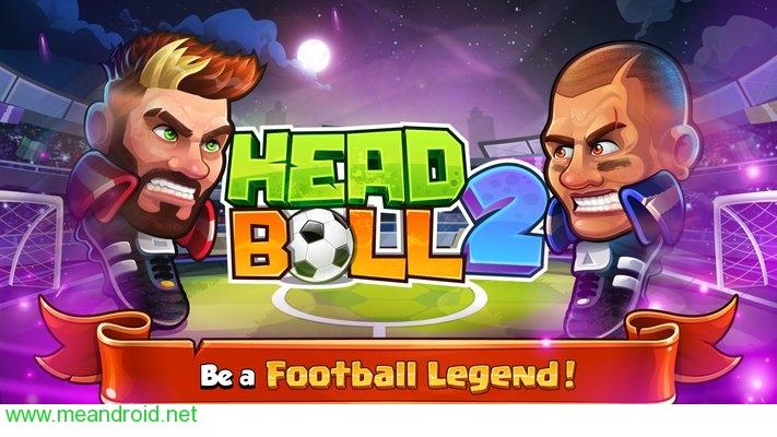 تحميل لعبه Head Ball 2 V1.22 للاندرويد روابط مباشرة